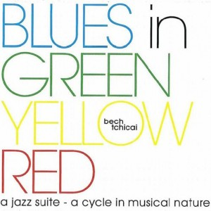 Bech & Tchicai: Blues in Green Yellow Red
