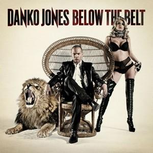 Danko Jones: Below The Belt