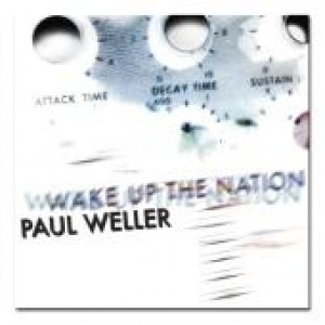 Paul Weller: Wake Up The Nation
