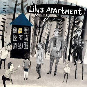 Lily's Apartment: Fly Away