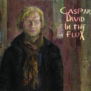 Caspar David: In The Flux