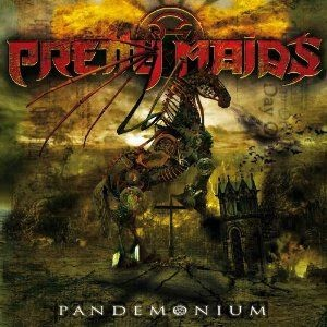 Pretty Maids: Pandemonium