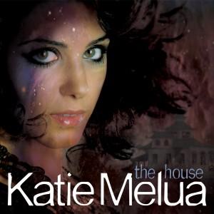 Katie Melua: The House