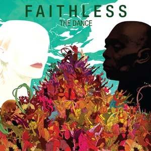 Faithless: The Dance ... Never Ends