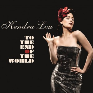 Kendra Lou: To The End Of The World