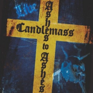 Candlemass: Ashes To Ashes Live