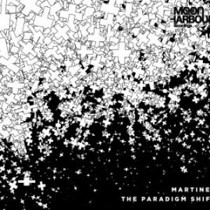 Martinez: The Paradigm Shift