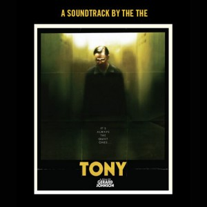 The The: Cineola Volume 1: Tony - A Soundtrack By The The