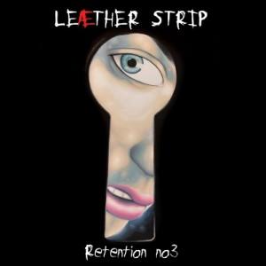 Leæther Strip: Retention 3 (Solitary Confinement)