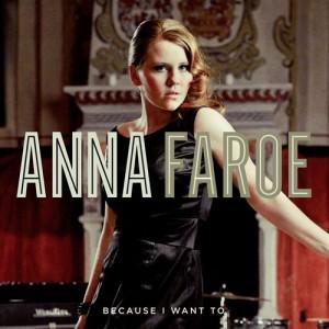 Anna Faroe: Because I Want To