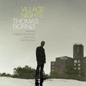Thomas Bornø: Village Nights