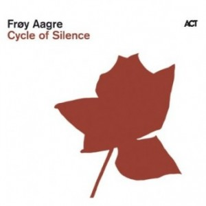 Frøy Aagre: Cycle of Silence