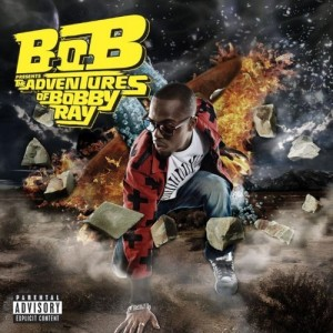 B.o.B: The Adventures Of Bobby Ray