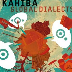 Kahiba: Global Dialects