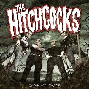 The Hitchcocks: Blood Will Follow