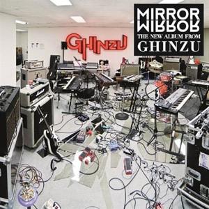Ghinzu: Mirror Mirror