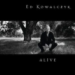 Ed Kowalczyk: Alive