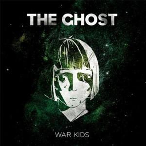 The Ghost: War Kids