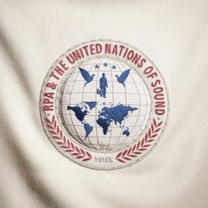 RPA & The United Nations Of Sound: RPA & The United Nations Of Sound