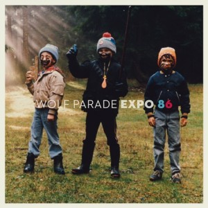 Wolf Parade: Expo 86