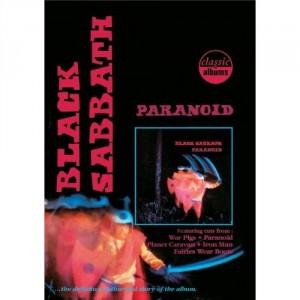 Black Sabbath: Classic Albums: Paranoid
