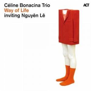Céline Bonacina Trio inviting Nguyen Le: Way of Life
