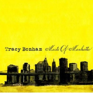 Tracy Bonham: Masts Of Manhattan