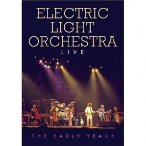 Electric Light Orchestra: Live: The Early Years