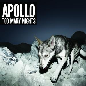 Apollo: Too Many Nights