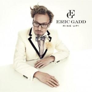 Eric Gadd: Rise Up