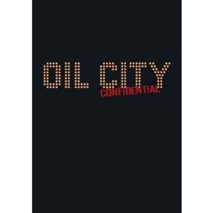 Julien Temple: Oil City Confidential