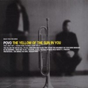 Povo: The Yellow Of The Sun In You