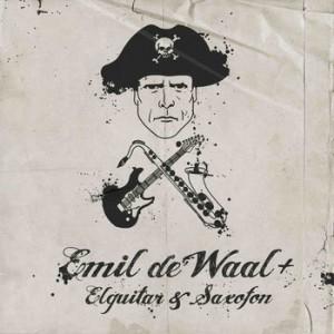 Emil de Waal+ Elguitar & Saxofon: Emil de Waal+ Elguitar & Saxofon