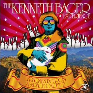 The Kenneth Bager Experience: Fragments From A Spacecadet 2