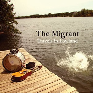 The Migrant: Travels In Lowland