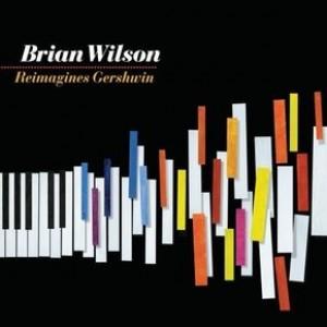 Brian Wilson: Brian Wilson Reimagines George Gershwin
