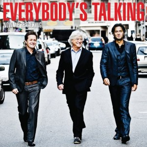 Everybody's Talking: Now We're Talking