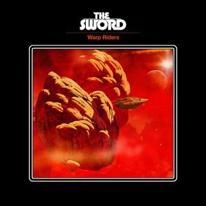 The Sword: Warp Riders