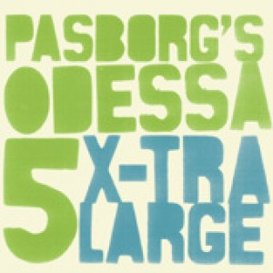 Pasborg's Odessa 5: X-tra Large