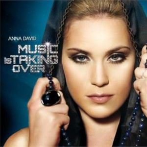 Anna David: Music Is Taking Over