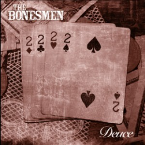 The Bonesmen: Deuce