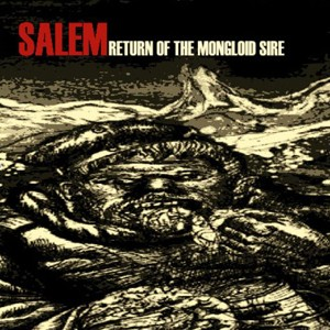 Salem: Return Of The Mongloid Sire