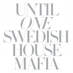 Swedish House Mafia: Until One