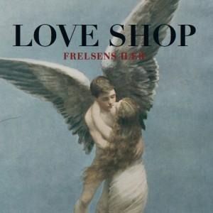 Love Shop: Frelsens Hær
