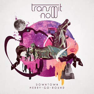 Transmit Now: Downtown Merry-go-round