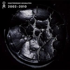 Einstürzende Neubauten: Strategies Against Architecture IV 2002-2010