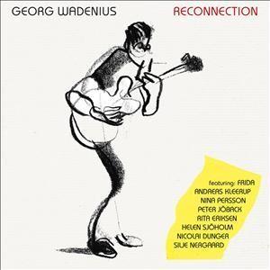 Georg Wadenius: Reconnection
