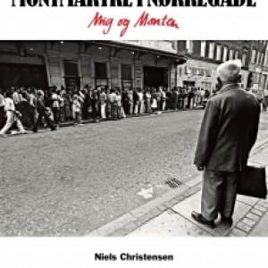 Niels Christensen: Montmartre i Nørregade - Mig og Monten