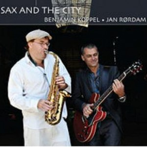 Jan Rørdam / Benjamin Koppel: Sax and the City