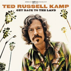 Ted Russell Kamp: Get Back to the Land
